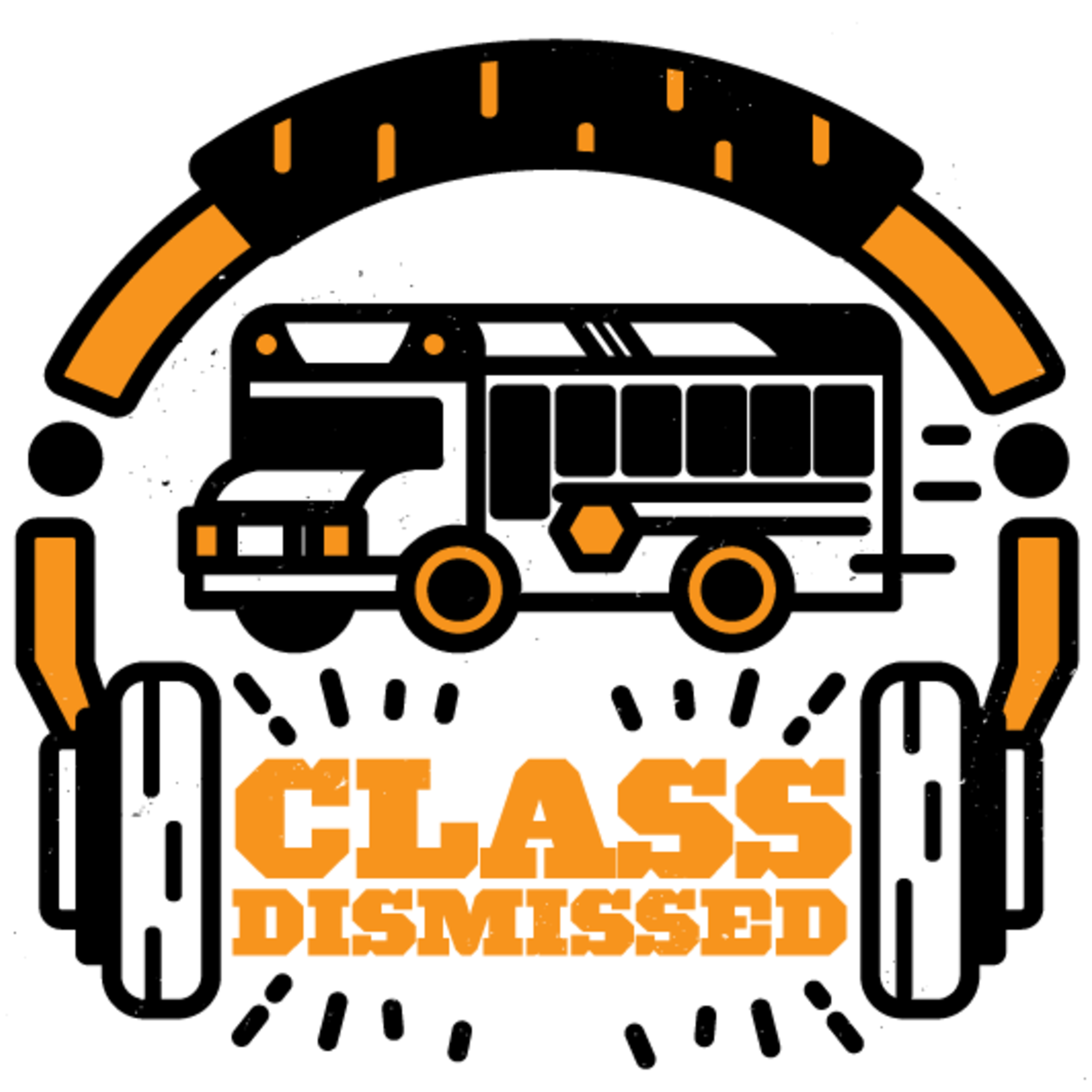 Class Dismissed-The Podcast for Teachers